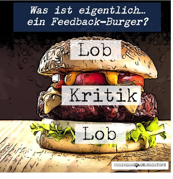 Feedback-Burger mit Worten Lob - Kritik- Lob